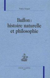 Buffon : histoire naturelle et philosophie