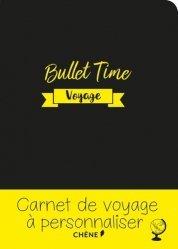Bullet Time voyage. Carnet de voyage à personnaliser