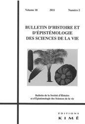 Bulletin d'histoire et d'épistémologie des sciences de la vie