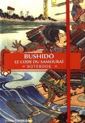 Bushidô, le code de samouraï. Notebook