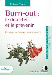 Burn-out : le détecter et le prévenir