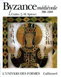 Byzance médiévale. 700-1204