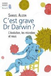 C'est grave, dr Darwin