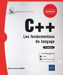 C++ - Les fondamentaux du langage (3e édition)