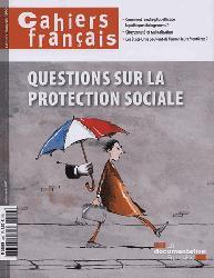 Cahiers français Questions sur la protection sociale