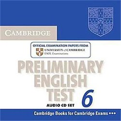 Cambridge Preliminary English Test 6 - Audio CDs (2) Official Examination Papers from University of Cambridge ESOL Examinations