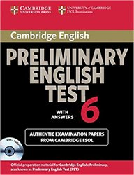 Cambridge Preliminary English Test 6 - Self Study Pack (Student's Book with answers and Audio CDs (2)) Official Examination Papers from University of Cambridge ESOL Examinations