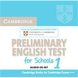Cambridge Preliminary English Test for Schools 1 - Audio CDs (2) Official Examination Papers from University of Cambridge ESOL Examinations