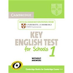 Cambridge Key English Test for Schools 1 - Student's Book without answers Official Examination Papers from University of Cambridge ESOL Examinations