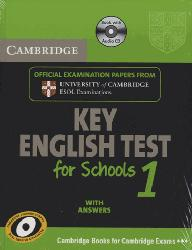 Cambridge KET for Schools 1 - Self-study Pack (Student's Book with Answers and Audio CD) Official Examination Papers from University of Cambridge ESOL Examinations