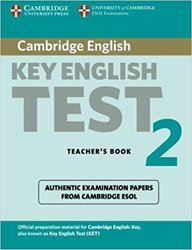 Cambridge Key English Test 2 - Teacher's Book Examination Papers from the University of Cambridge ESOL Examinations