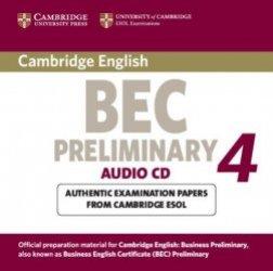 Cambridge BEC 4 Preliminary - Audio CD Examination Papers from University of Cambridge ESOL Examinations