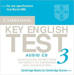 Cambridge Key English Test 3 - Audio CD Examination Papers from the University of Cambridge ESOL Examinations