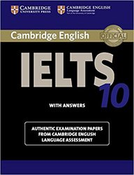 Cambridge IELTS 10 - Student's Book with Answers Authentic Examination Papers from Cambridge English Language Assessment
