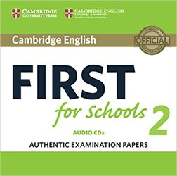Cambridge English First for Schools 2 - Audio CDs (2) Authentic Examination Papers