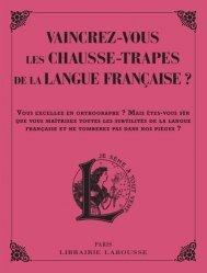 Cahier Pierre Larousse : Etes-vous certain que les mots qui se ressemblent s'assemblent