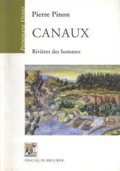 Canaux. Rivières des hommes