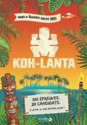 Cahier de vacances Koh Lanta 2021