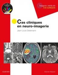 Cas cliniques en neuro-imagerie