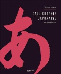 Calligraphie japonaise une initiation