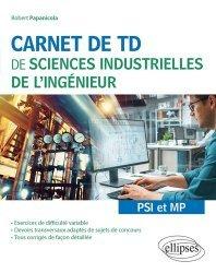 Carnet de TD de sciences industrielles de l'ingénieur PSI et MP
