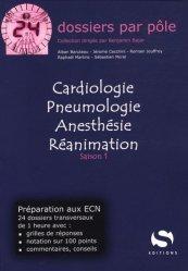 Cardiologie Pneumologie Anesthésie Réanimation Saison 1