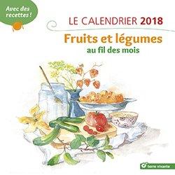 Calendrier 2018 fruits et légumes au fil des mois