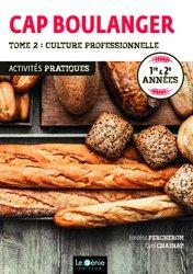 Cap boulanger tome 2- culture professionnelle
