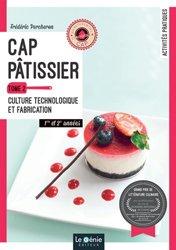 CAP Pâtissier : 1re et 2e années