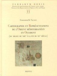 Cartographie et représentations de l'Orient méditerranéen en Occident (du milieu du XIIIe à la fin du XVe siècle)