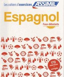 Les Cahiers d'Exercices Espagnol - Faux-débutants