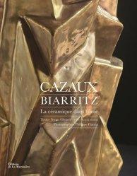 Cazaux, Biarritz - La céramique dans l'âme