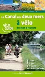 Canal des deux mers à vélo de Royan à Toulouse