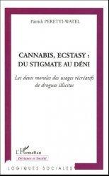Cannabis, ecstasy : du stigmate au déni