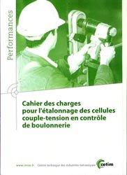 Cahier des charges pour l'étalonnage des cellules couple-tension en contrôle de boulonnerie