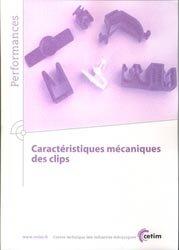 Caractéristiques mécaniques des clips