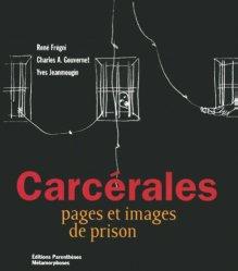 Carcérales. Pages et images de prison