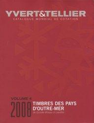 Catalogue de timbres-poste des Pays d'Outre-Mer. Volume 4, Guinée-Bissau à Lesotho, Edition 2008