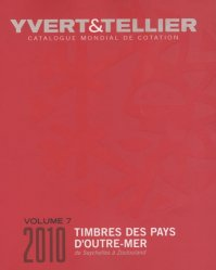 Catalogue de timbres-poste des Pays d'Outre-mer. Volume 7, Seychelles à Zoulouland, Edition 2010