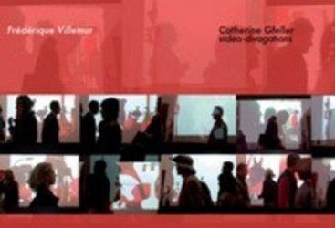 Catherine Gfeller. Vidéo-divagations