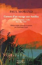 Carnets d'un voyage aux Antilles. Haïti, Jamaïque, Cuba (novembre-décembre 1927)