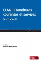 CCAG Fournitures courantes et services. Texte annoté, 3e édition