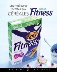 Céréales fitness. Les meilleures recettes
