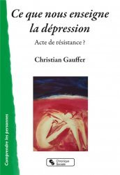 Ce que nous enseigne la dépression