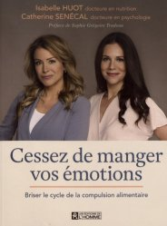Cessez de manger vos emotions : briser le cycle de la compulsion