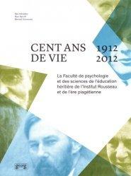 Cent ans de vie (1912-2012)