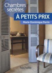 Chambres secrètes à petit prix