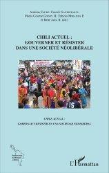 Chili actuel : gouverner et résister dans une société néolibérale