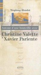 Christine Valette & Xavier Pariente