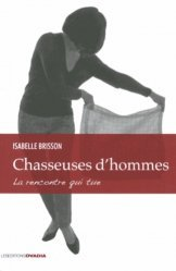 Chasseuses d?hommes